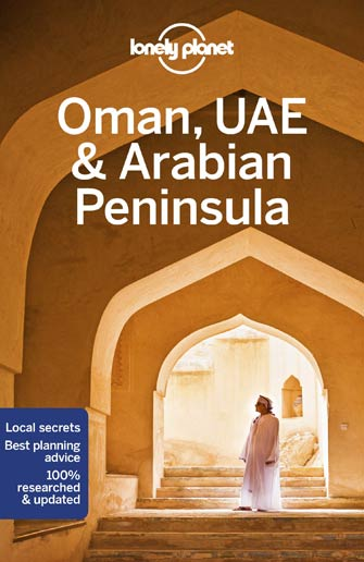 Lonely Planet Oman, U. A. E., Arabian Peninsula
