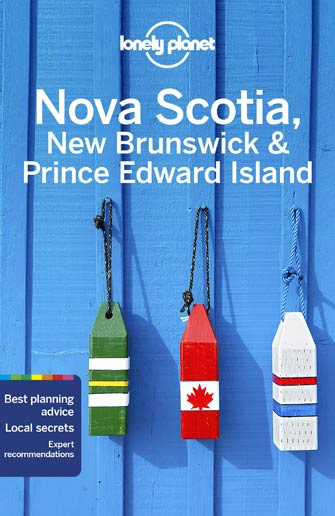 Lonely Planet Nova Scotia New Brunswick Prince Edward Island