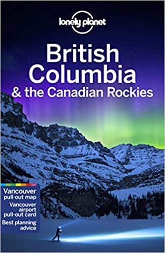 Lonely Planet British Columbia & Canadian Rockies