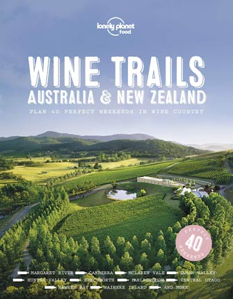 Lonely Planet Wine Trails - Australia and New Zealand