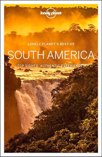 Lonely Planet Best of South America