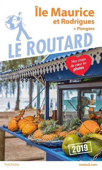 Routard Île Maurice & Rodrigues (+plongées) 2019