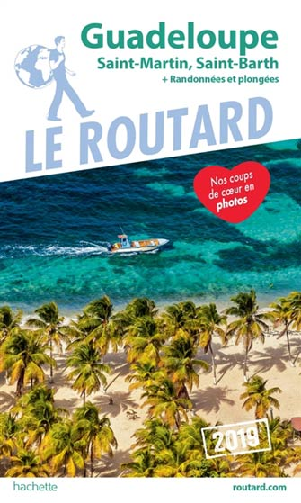 Routard Guadeloupe, St-Martin, St-Barth 2019
