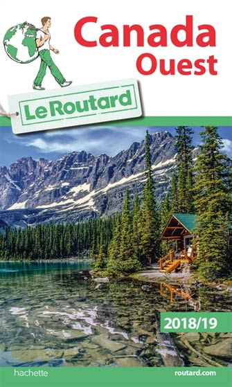 Routard Canada Ouest 2018/19