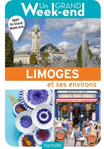 Grand Week-End à Limoges