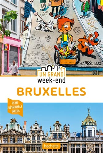 Grand Week-End à Bruxelles