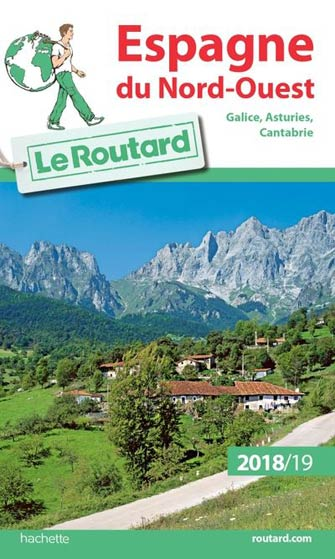 Routard Espagne Nord-Ouest: Galice, Asturies 2019