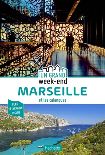Grand Week-End Marseille et Ses Environs