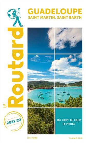 Routard Guadeloupe, St-Martin, St-Barth 2021/2022
