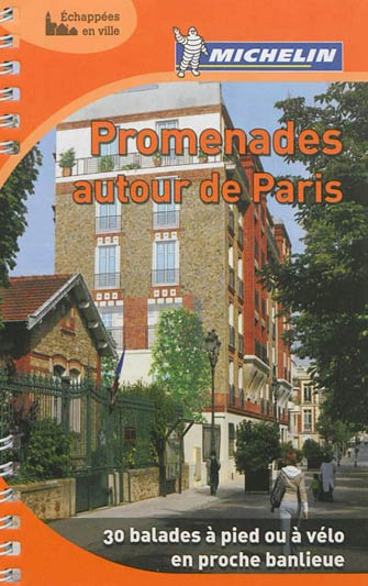 Michelin Promenades Autour de Paris
