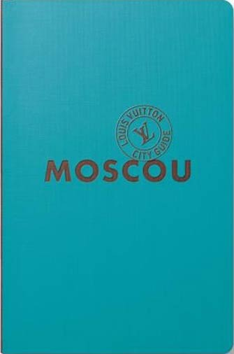 Louis Vuitton City Guide Moscou