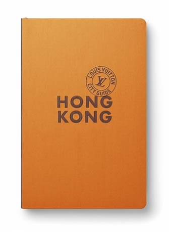 Louis Vuitton City Guide Hong Kong