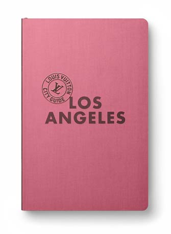 Louis Vuitton City Guide Los Angeles