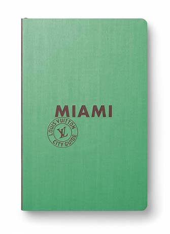 Louis Vuitton City Guide Miami