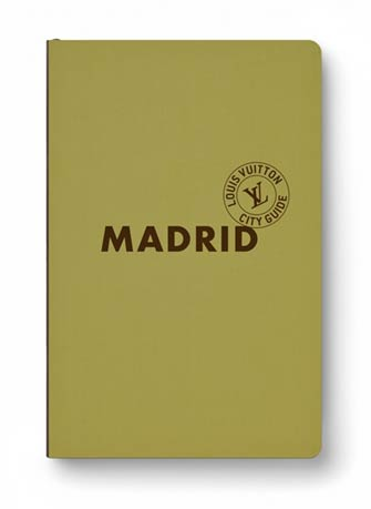 Louis Vuitton City Guide Madrid