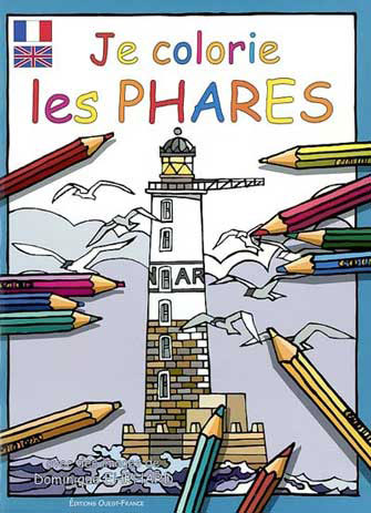 Je Colorie les Phares (Fr., Engl.)