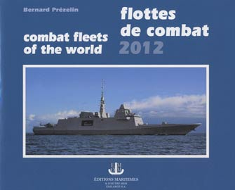 Flottes de Combat / Combat Fleets of the World 2012