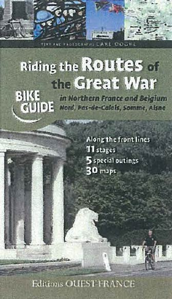 Riding the Routes of the Great War in Northern France