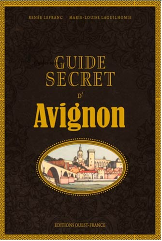 Guide Secret sur Avignon