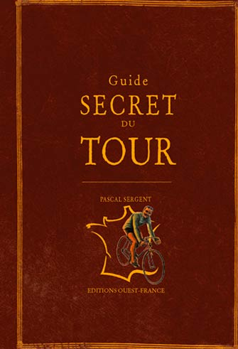 Guide Secret du Tour de France