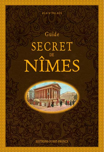 Guide Secret de Nîmes