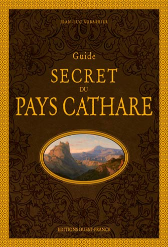 Guide Secret du Pays Cathare