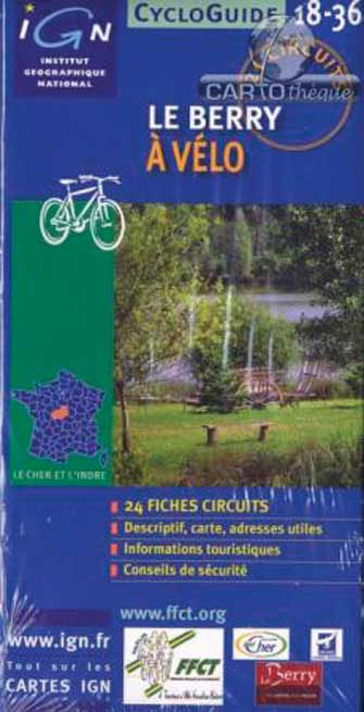 Ign Cycloguide 24 Circuits - le Berry à Vélo