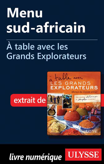 Menu sud-africain - À table avec les Grands Explorateurs
