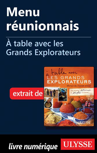 Menu réunionnais - À table avec les Grands Explorateurs