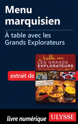 Menu marquisien - À table avec les Grands Explorateurs