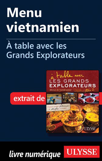 Menu vietnamien - À table avec les Grands Explorateurs