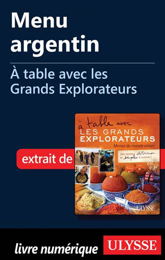 Menu argentin - À table avec les Grands Explorateurs