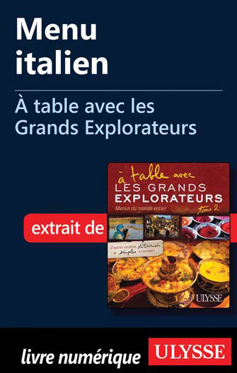 Menu italien - À table avec les Grands Explorateurs