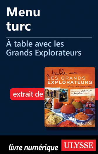 Menu turc - À table avec les Grands Explorateurs