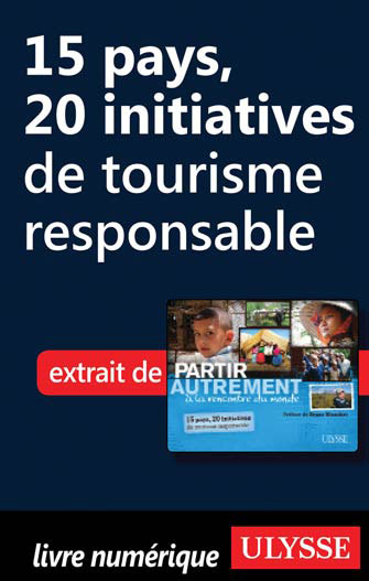 15 pays, 20 initiatives de tourisme responsable