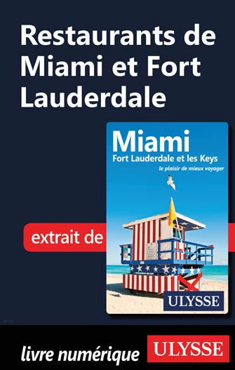 Restaurants de Miami et Fort Lauderdale