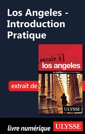 Los Angeles - Introduction Pratique
