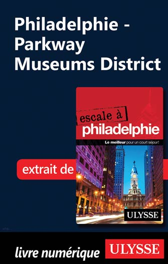 Philadelphie - Parkway Museums District