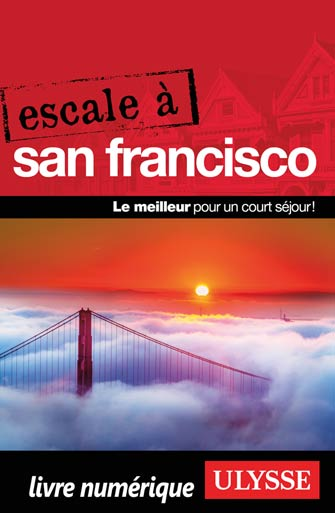 Escale à San Francisco