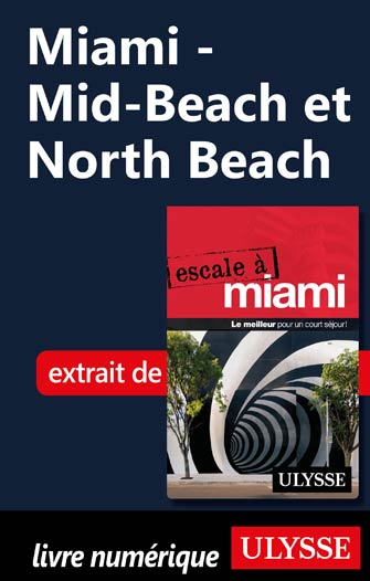 Miami - Mid-Beach et North Beach