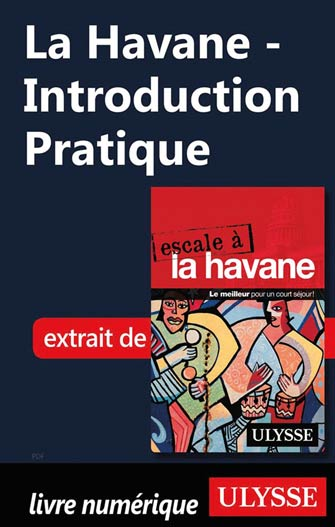 La Havane - Introduction Pratique