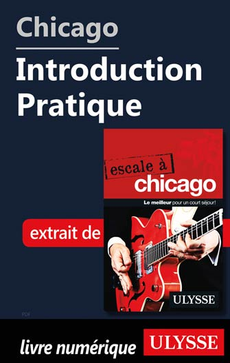 Chicago - Introduction Pratique