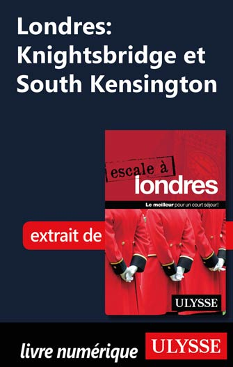 Londres: Knightsbridge et South Kensington
