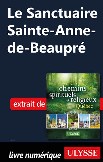 Le Sanctuaire Sainte-Anne-de-Beaupré
