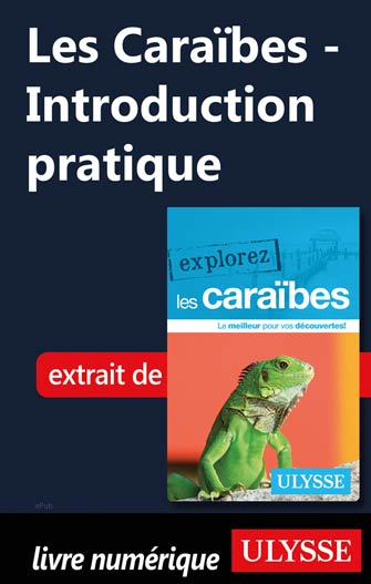 Les Caraïbes - Introduction pratique