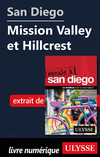 San Diego - Mission Valley et Hillcrest