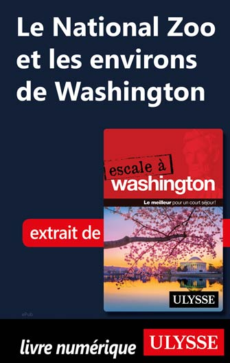 Le National Zoo et les environs de Washington