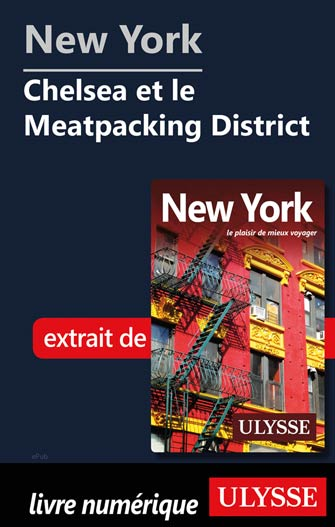 New York – Chelsea et le Meatpacking District