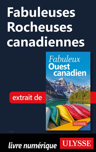 Fabuleuses Rocheuses canadiennes