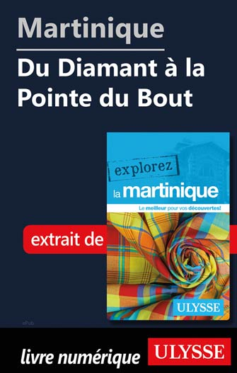 Martinique - Du Diamant à la Pointe du Bout